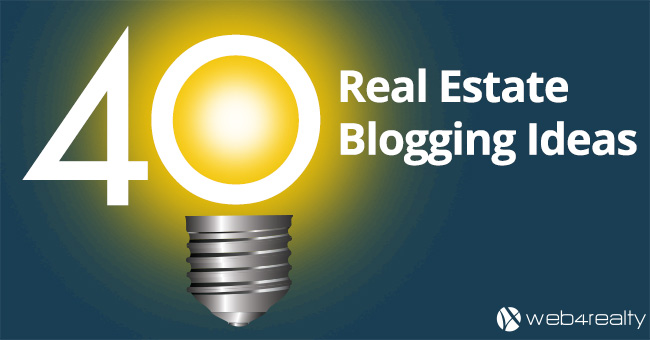 40 real estate blogging ideas