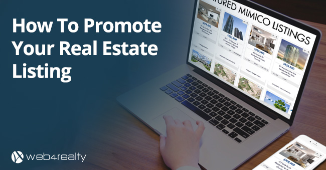How To Promote Your Real Estate Listing