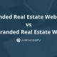 branded real estate website vs non-branded real estate website