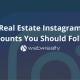 rela estate instagram accounts you should follow