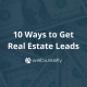how to get real estate leads
