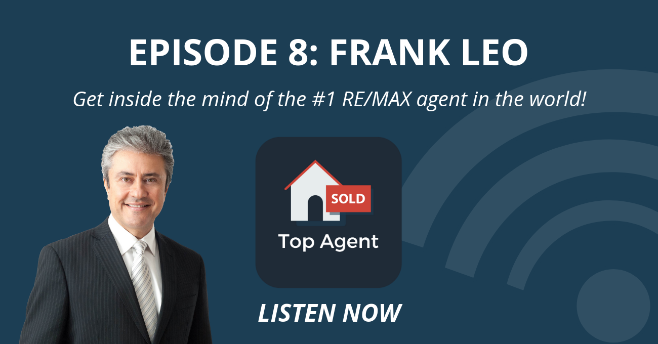 Frank Leo Top Agent Podcast