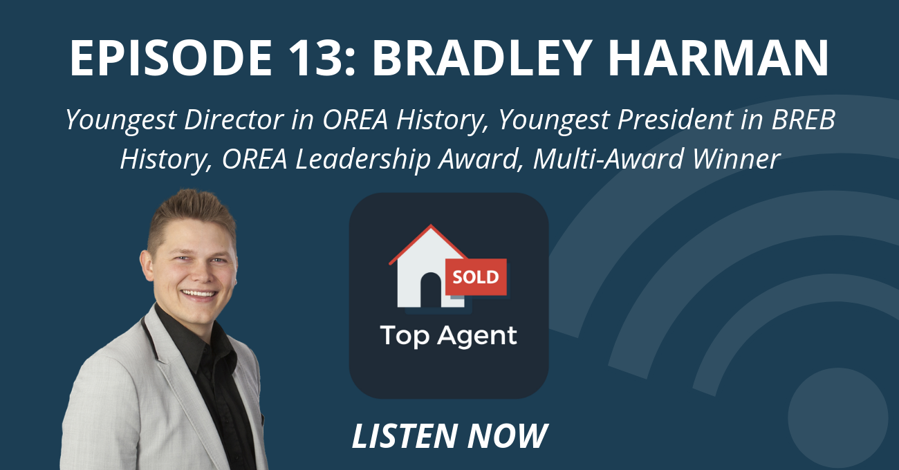 Top Agent Podcast Episode 13: Bradley Harman