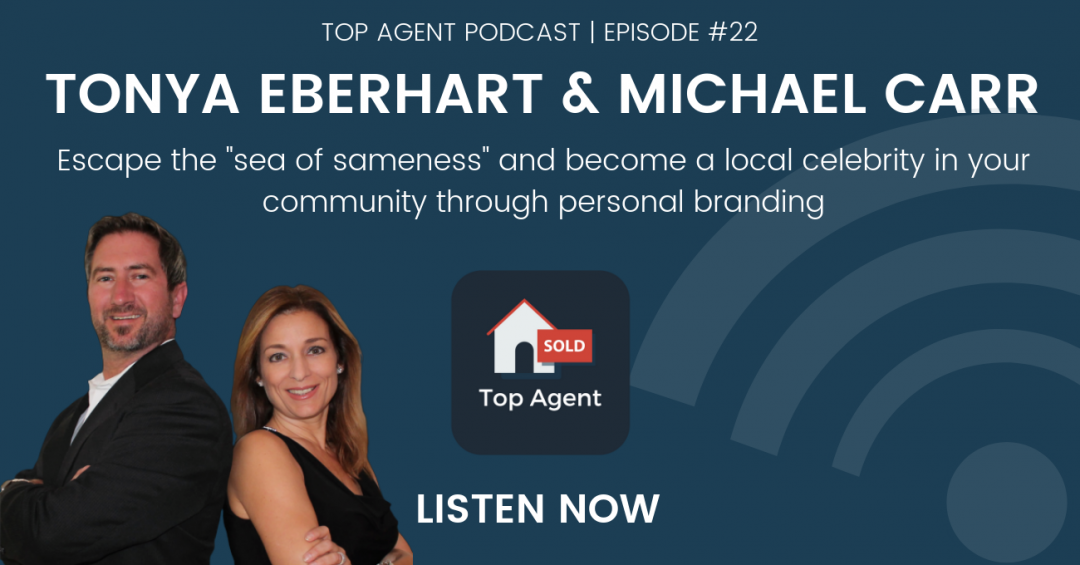 Tonya Eberhart and Michael Carr Top Agent Podcast