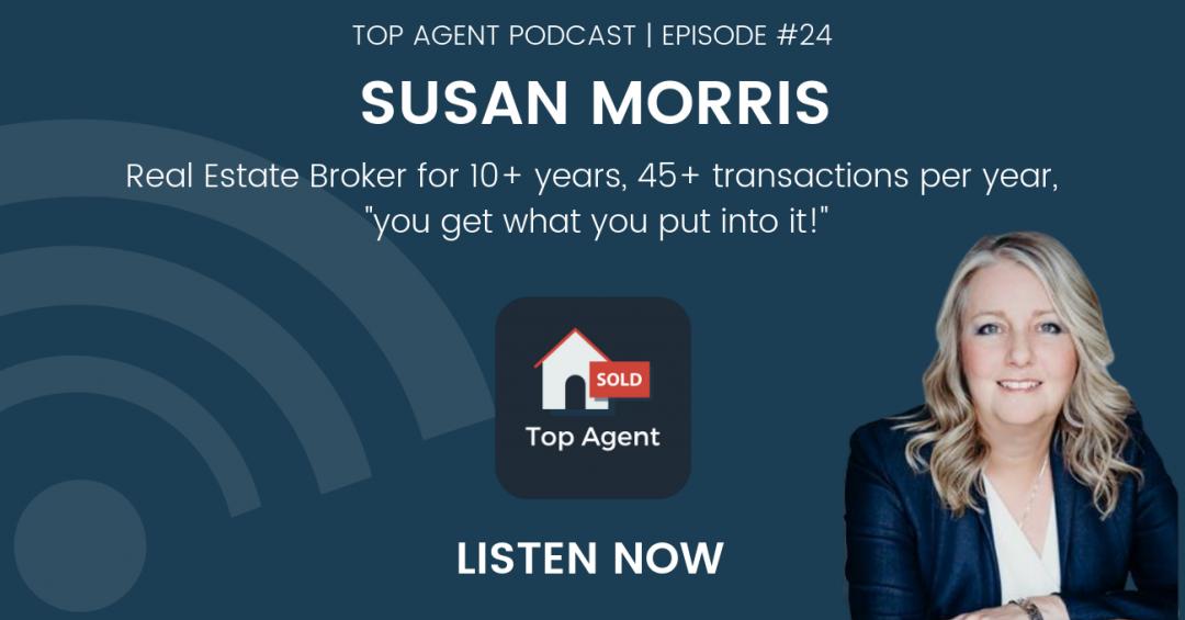 Susan Morris Top Agent Podcast