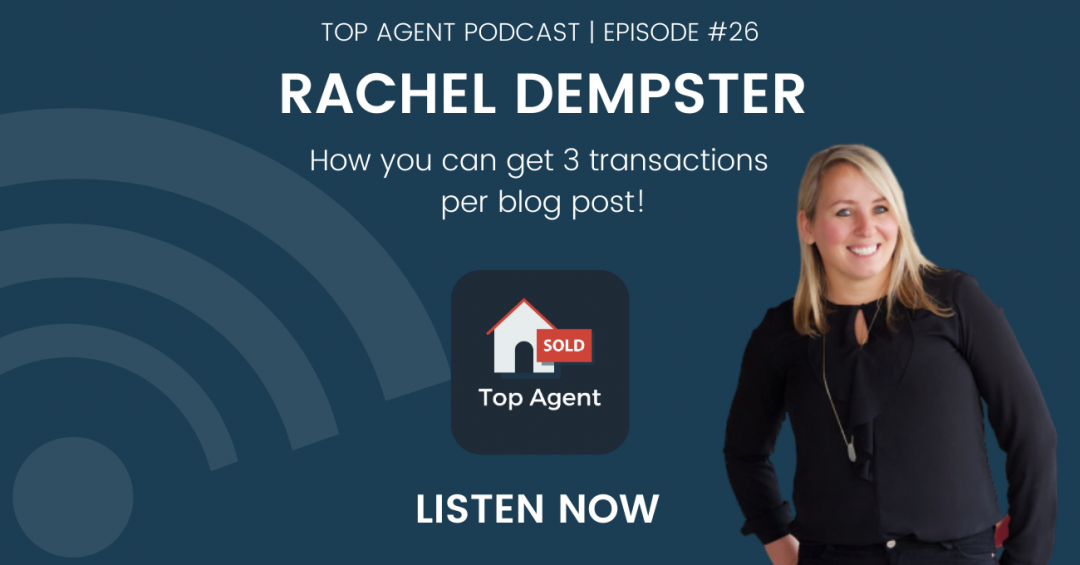 Rachel Dempster Top Agent Podcast