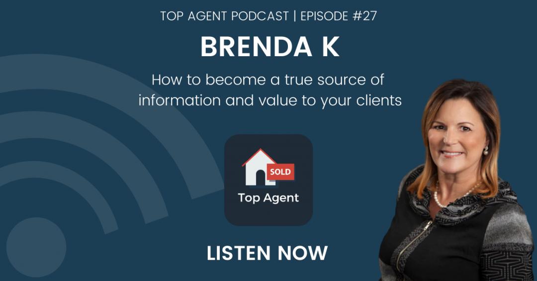 Brenda Kielbratowski Top Agent Podcast