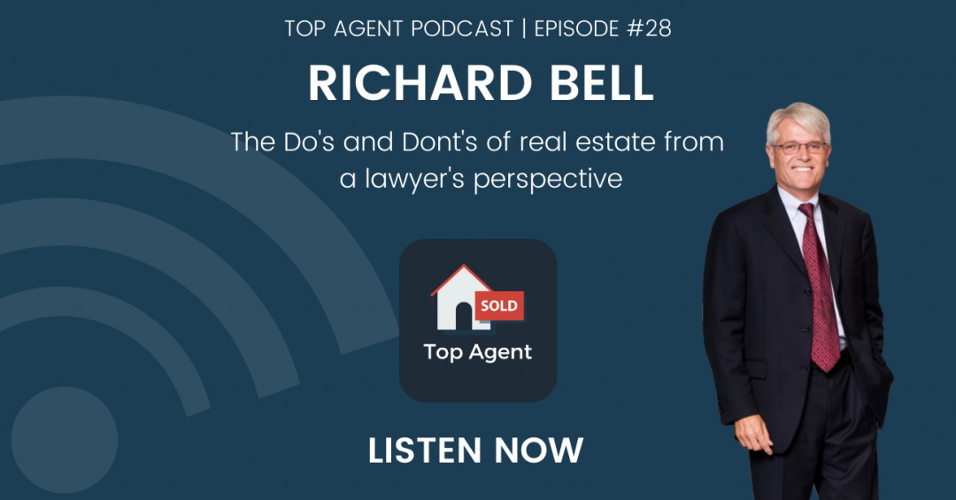 Richard Bell Top Agent Podcast