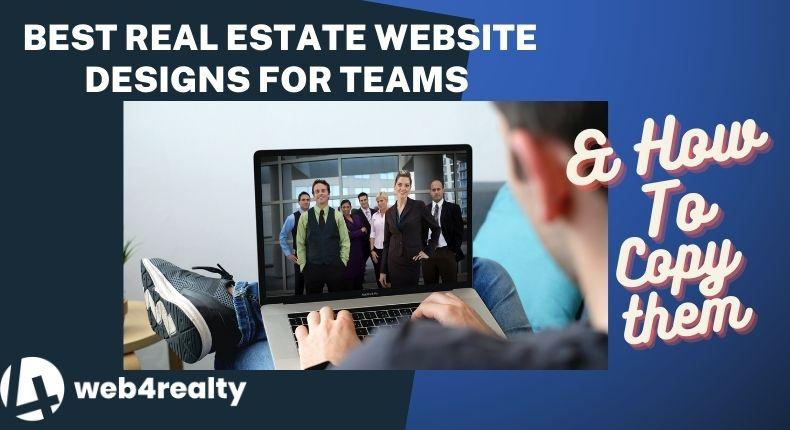 best real estate website designs for teams and partnerships