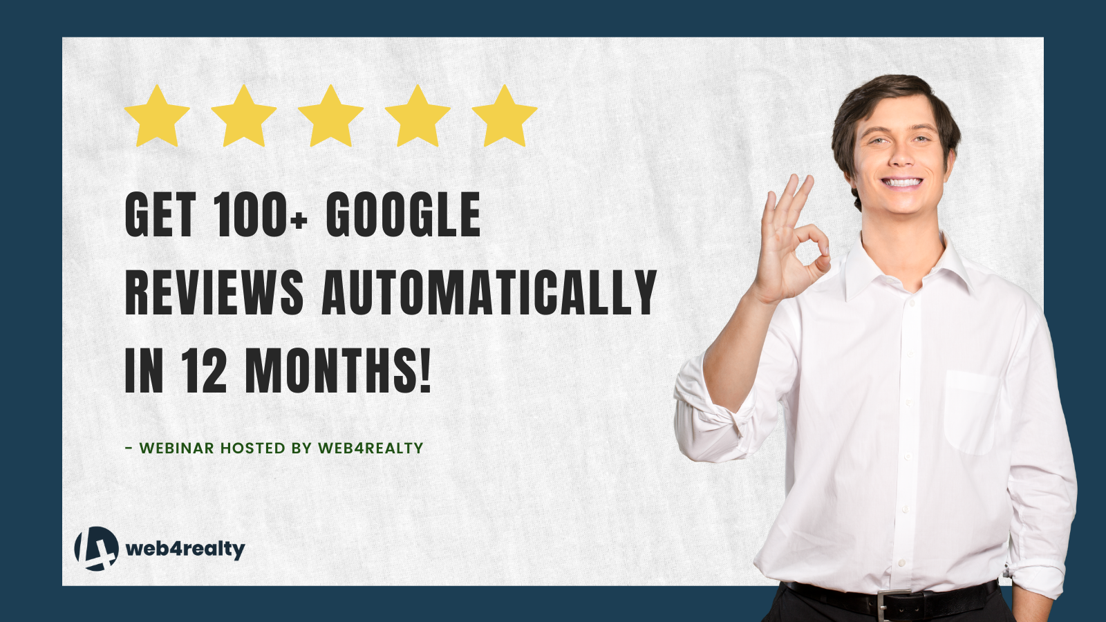 Get 100+ Google Reviews Automatically in 12 Months!