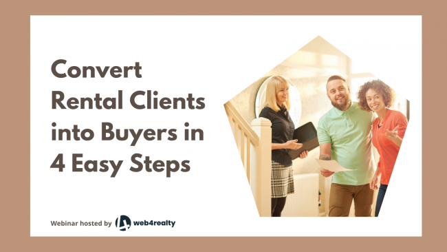 Convert Rental Clients into Buyers in 4 Easy Steps